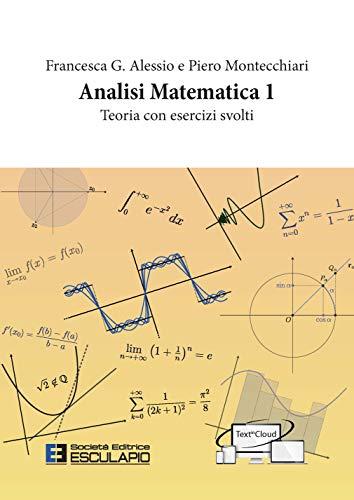 Analisi matematica 1. Teoria con Esercizi 1 Libreria Baldini - Comprare e vendere libri scolastici usati e nuovi