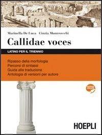 Callidae voces. Latino per il triennio. Per i Licei e gli Ist. magistrali. Con espansione online 1 Libreria Baldini - Comprare e vendere libri scolastici usati e nuovi