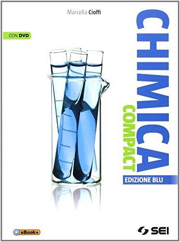 Chimica compact. Ediz. blu. Per le Scuole superiori. Con DVD 1 Libreria Baldini - Comprare e vendere libri scolastici usati e nuovi