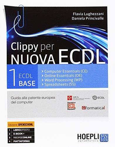 Clippy per nuova ECDL. Vol. 1-2: ECDL base. Per le Scuole superiori. Con e-book. Con espansione online 1 Libreria Baldini - Comprare e vendere libri scolastici usati e nuovi