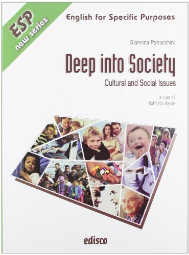 Deep into society. Cultural and social issues. Per gli ISt. professionali. Con CD Audio. Con espansione online 1 Libreria Baldini - Comprare e vendere libri scolastici usati e nuovi