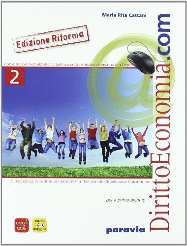 Diritto ed economia.com. Per le Scuole superiori : 2 1 Libreria Baldini - Comprare e vendere libri scolastici usati e nuovi
