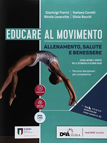 Educare al movimento. Allenamento, salute e benessere-Gli sport. Per le Scuole superiori. Con ebook. Con espansione online 1 Libreria Baldini - Comprare e vendere libri scolastici usati e nuovi