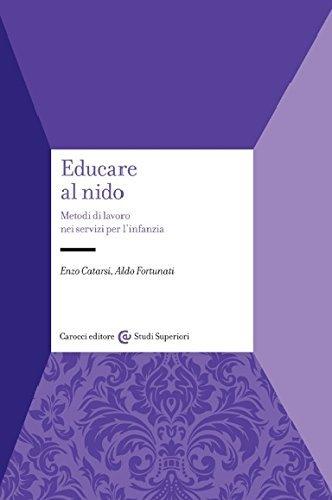 Educare al nido. Metodi di lavoro nei servizi per l'infanzia 1 Libreria Baldini - Comprare e vendere libri scolastici usati e nuovi