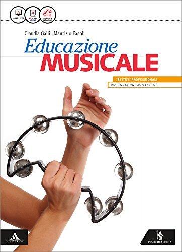 Educazione musicale. Vol. unico. Per le Scuole superiori. Con e-book. Con espansione online 1 Libreria Baldini - Comprare e vendere libri scolastici usati e nuovi