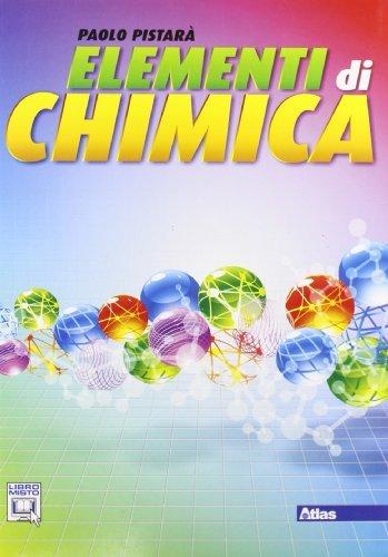 Elementi di chimica. Per le Scuole superiori. Con espansione online 1 Libreria Baldini - Comprare e vendere libri scolastici usati e nuovi
