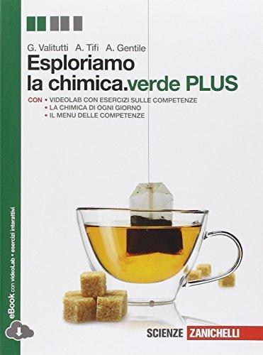 Esploriamo la chimica.verde plus. Per le Scuole superiori. Con espansione online 1 Libreria Baldini - Comprare e vendere libri scolastici usati e nuovi