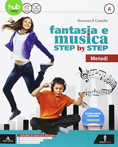 Fantasia e musica step by step. Per la Scuola media. Con 2 DVD-ROM. Metodo-Generi (Vol. A-B) 1 Libreria Baldini - Comprare e vendere libri scolastici usati e nuovi