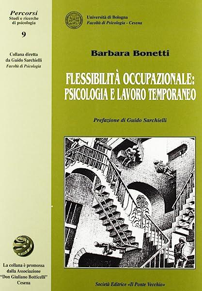 Flessibilità occupazionale: psicologia e lavoro temporaneo 1 Libreria Baldini - Comprare e vendere libri scolastici usati e nuovi