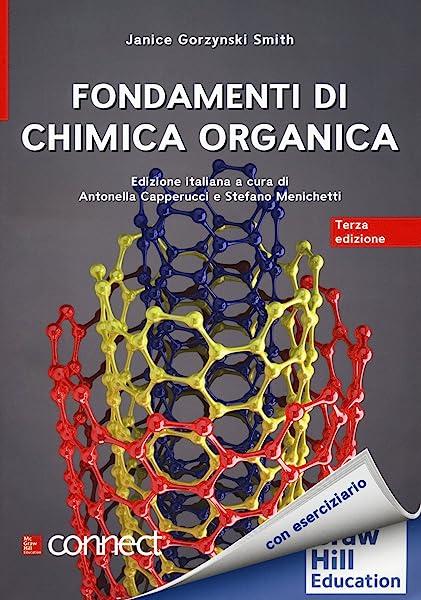 Fondamenti di chimica organica. Con Connect. Con Smartbook 1 Libreria Baldini - Comprare e vendere libri scolastici usati e nuovi