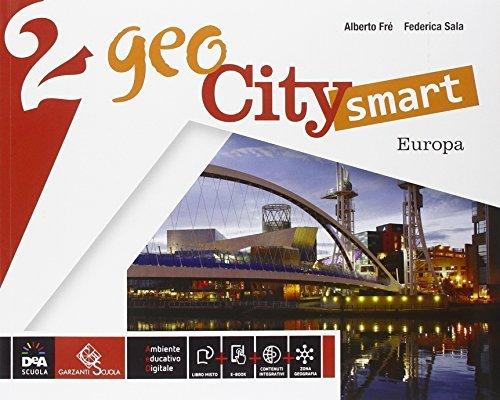 Geocity smart. Per la Scuola media. Con e-book. Con espansione online. Europa (Vol. 2) 1 Libreria Baldini - Comprare e vendere libri scolastici usati e nuovi