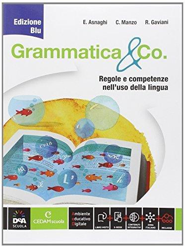 Grammatica & co. Ediz. blu. Per la Scuola media. Con e-book. Con espansione online 1 Libreria Baldini - Comprare e vendere libri scolastici usati e nuovi