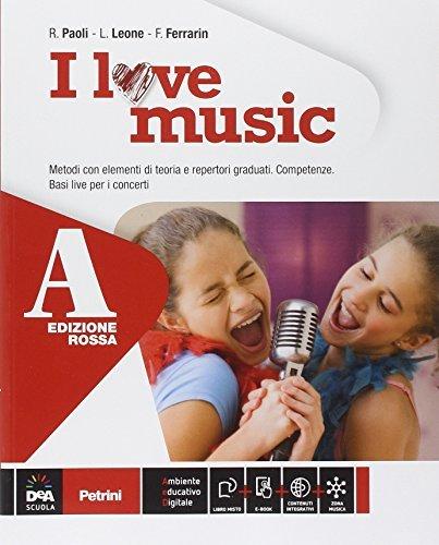 I love music. Vol. A-B. Ediz. rossa. Per la Scuola media. Con e-book. Con espansione online 1 Libreria Baldini - Comprare e vendere libri scolastici usati e nuovi