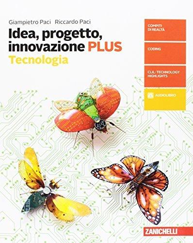 Idea, progetto, innovazione. Tecnologia PLUS-Disegno con tavole per il disegno. Per la Scuola media. Con aggiornamento online 1 Libreria Baldini - Comprare e vendere libri scolastici usati e nuovi