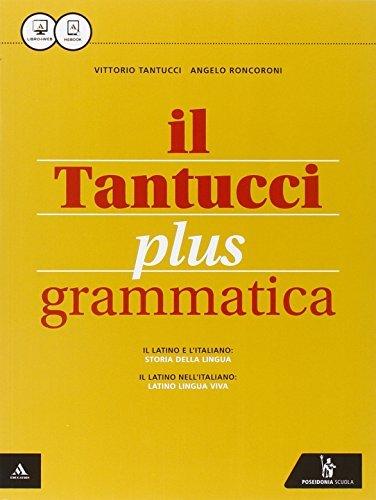 Il Tantucci plus. Grammatica-Laboratorio 1. Per i Licei. Con e-book. Con espansione online 1 Libreria Baldini - Comprare e vendere libri scolastici usati e nuovi