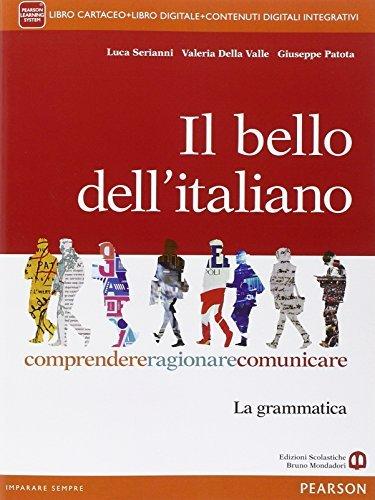 Il bello dell'italiano. Con e-book. Con espansione online. Per le Scuole superiori 1 Libreria Baldini - Comprare e vendere libri scolastici usati e nuovi