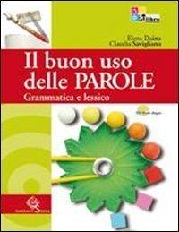 Il buon uso delle parole - Comunicazione e scrittura 1 Libreria Baldini - Comprare e vendere libri scolastici usati e nuovi