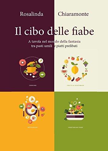 Il cibo delle fiabe 1 Libreria Baldini - Comprare e vendere libri scolastici usati e nuovi