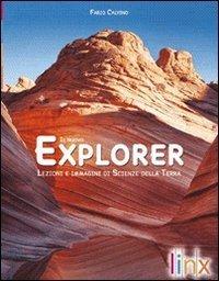 Il nuovo explorer. Lezioni e immagini di scienze della terra. Per le Scuole superiori. Con DVD-ROM. Con espansione online 1 Libreria Baldini - Comprare e vendere libri scolastici usati e nuovi