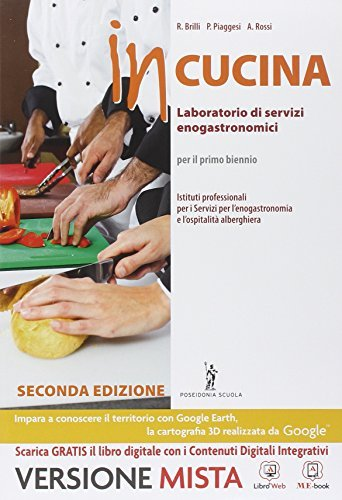In cucina. Per gli Ist. professionali. Con e-book. Con espansione online 1 Libreria Baldini - Comprare e vendere libri scolastici usati e nuovi