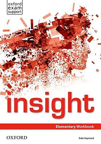 Insight. Elementary. Workbook. Per le Scuole superiori. Con espansione online 1 Libreria Baldini - Comprare e vendere libri scolastici usati e nuovi