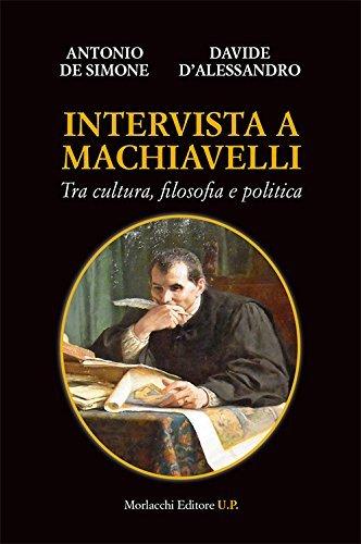 Intervista a Machiavelli. Tra cultura, filosofia e politica 1 Libreria Baldini - Comprare e vendere libri scolastici usati e nuovi