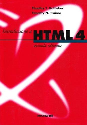 Introduzione a HTML 4. Con CD-ROM 1 Libreria Baldini - Comprare e vendere libri scolastici usati e nuovi