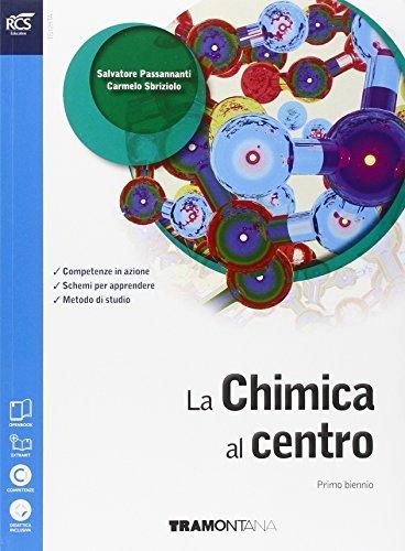 La chimica al centro. Con Extrakit-Openbook. Per le Scuole superiori. Con e-book. Con espansione online 1 Libreria Baldini - Comprare e vendere libri scolastici usati e nuovi