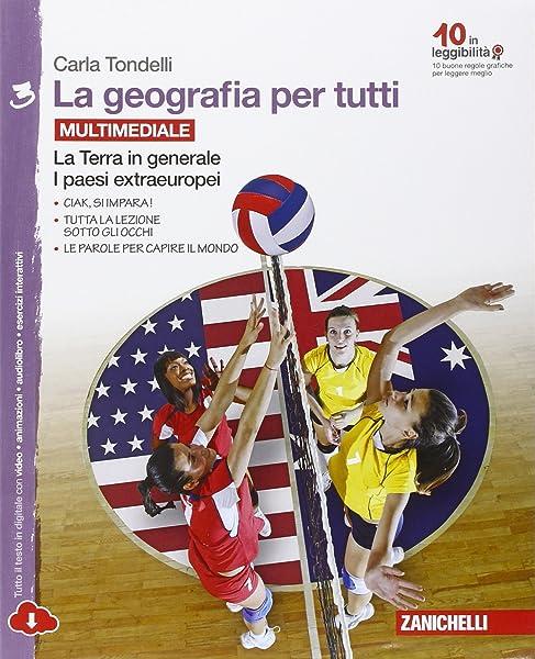 La geografia per tutti. Con e-book. Con espansione online. Per la Scuola Media: Vol. 3 1 Libreria Baldini - Comprare e vendere libri scolastici usati e nuovi