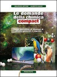 Le domande della chimica. Compact. Per le Scuole superiori. Con espansione online 1 Libreria Baldini - Comprare e vendere libri scolastici usati e nuovi