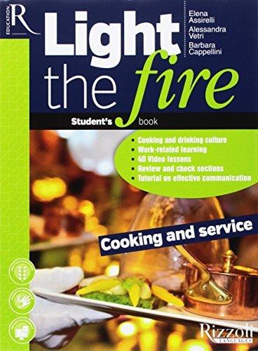 Light the fire cooking and service [Lingua inglese] 1 Libreria Baldini - Comprare e vendere libri scolastici usati e nuovi