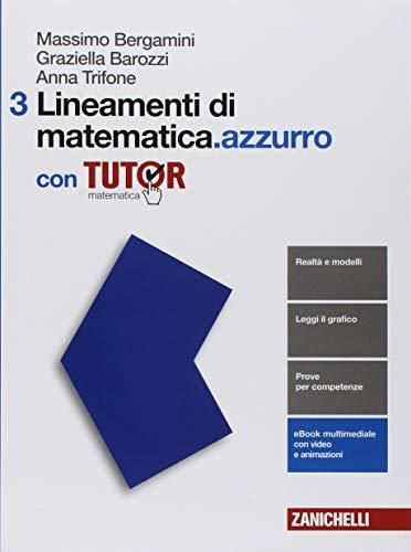 Lineamenti di matematica.azzurro. Per le Scuole superiori. Con e-book. Con Libro: Tutor (Vol. 3) 1 Libreria Baldini - Comprare e vendere libri scolastici usati e nuovi