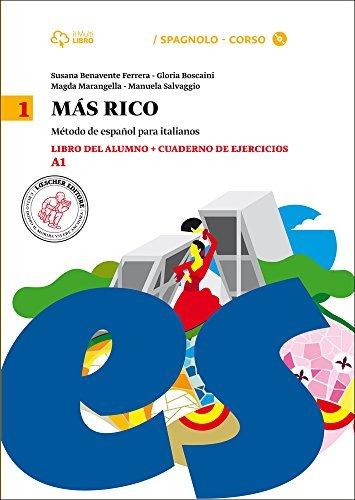 Mas rico. Libro del alumno-Cuaderno de ejercicios. Per la Scuola media. Con CD Audio formato MP3. Con e-book. Con espansione online (Vol. 1) 1 Libreria Baldini - Comprare e vendere libri scolastici usati e nuovi