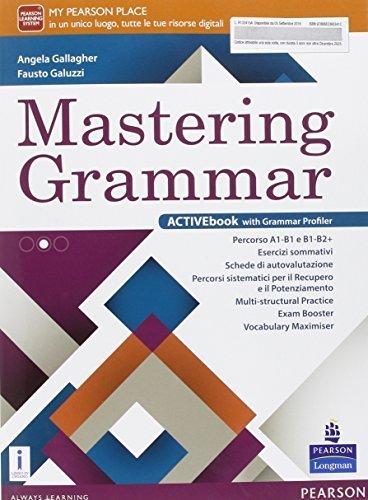 Mastering grammar. Per le Scuole superiori. Con e-book. Con espansione online 1 Libreria Baldini - Comprare e vendere libri scolastici usati e nuovi