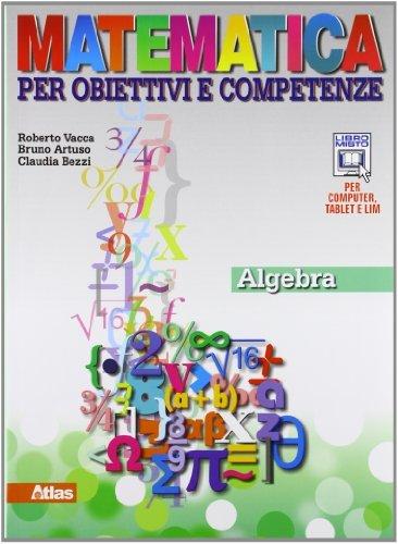 Matematica per obiettivi e competenze. Per la Scuola media. Con espansione online. Algebra-Geometria (Vol. 3) 1 Libreria Baldini - Comprare e vendere libri scolastici usati e nuovi