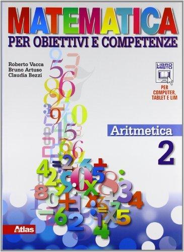 Matematica per obiettivi e competenze. Per la Scuola media. Con espansione online. Aritmetica. Geometria (Vol. 2) 1 Libreria Baldini - Comprare e vendere libri scolastici usati e nuovi