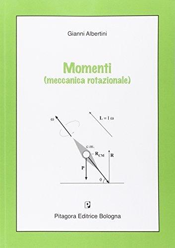 Momenti (meccanica rotazionale) 1 Libreria Baldini - Comprare e vendere libri scolastici usati e nuovi