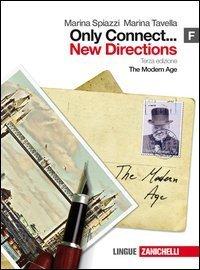 Only connect... new directions. Vol. F: The modern age. Per le Scuole superiori. Con espansione online 1 Libreria Baldini - Comprare e vendere libri scolastici usati e nuovi