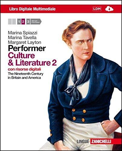 Performer. Culture and Literature 2. Per le Scuole superiori. Con 2 e-book. Con espansione online 1 Libreria Baldini - Comprare e vendere libri scolastici usati e nuovi