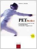 Pet perfect. A preparation course for the Cambridge ESOL. Preliminary English Test. Student's book. Con CD Audio 1 Libreria Baldini - Comprare e vendere libri scolastici usati e nuovi