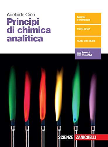 Principi di chimica analitica. Per le Scuole superiori. Con e-book. Con espansione online 1 Libreria Baldini - Comprare e vendere libri scolastici usati e nuovi
