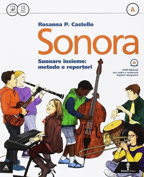 Sonora. Vol. A-B-Quaderno. Per la Scuola media. Con e-book. Con espansione online 1 Libreria Baldini - Comprare e vendere libri scolastici usati e nuovi