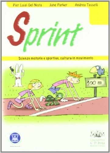 Sprint. Scienze motorie e sportive, cultura in movimento. Per la Scuola media. Con espansione online 1 Libreria Baldini - Comprare e vendere libri scolastici usati e nuovi