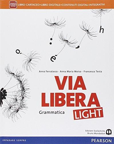 Via libera light. Per le Scuole superiori. Con e-book. Con espansione online 1 Libreria Baldini - Comprare e vendere libri scolastici usati e nuovi