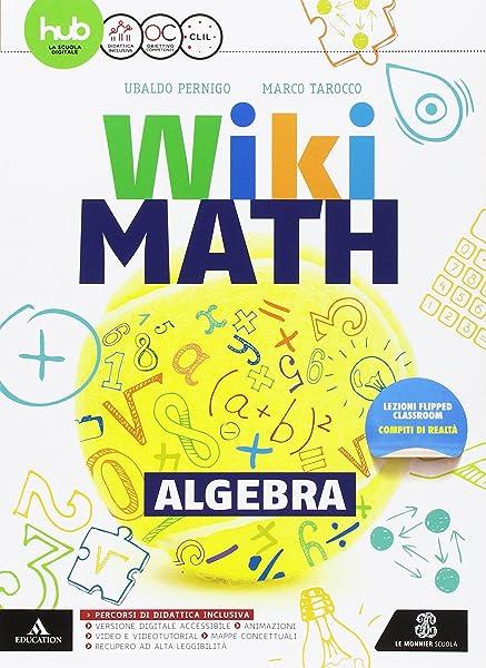 Wiki math. Algebra-Geometria. Per la Scuola media. Con e-book. Con espansione online (Vol. 3) 1 Libreria Baldini - Comprare e vendere libri scolastici usati e nuovi
